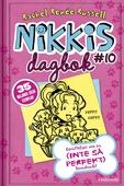 Nikkis dagbok #10: Berättelser om en (INTE SÅ PERFEKT) hundvakt