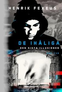 De ihåliga : Den sista illusionen bok två (e-bo