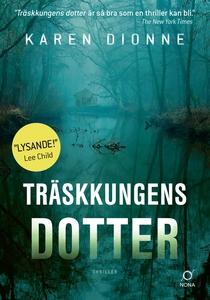 Träskkungens dotter (e-bok) av Karen Dionne
