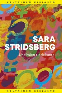 Unelmien tiedekunta (e-bok) av Sara Stridsberg