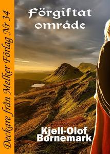Förgiftat område (e-bok) av Kjell-Olof Bornemar