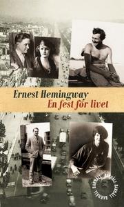 En fest för livet (e-bok) av Ernest Hemingway
