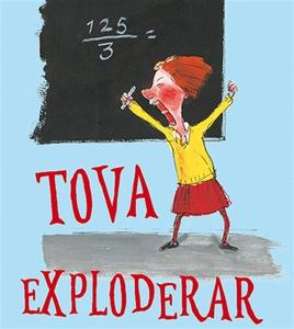 Tova exploderar (ljudbok) av Katrine Marie Guld
