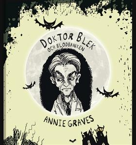 Doktor Blek och blodbanken (ljudbok) av Annie G