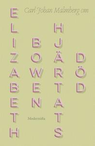 Om Hjärtats död av Elizabeth Bowen (e-bok) av C