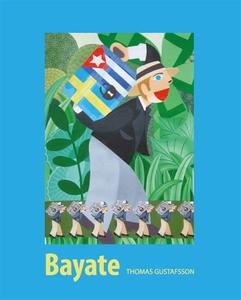 Bayate - Den svenska kolonin (e-bok) av Thomas