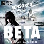 Beta. Sensored Reality 1