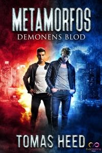 Metamorfos : Demonens blod (e-bok) av Tomas Hee
