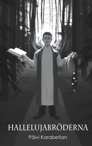 Hallelujabröderna (e-bok) av Päivi Karabetian