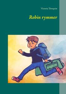 Robin rymmer (e-bok) av Victoria Törnqvist
