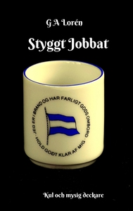 Styggt Jobbat (e-bok) av G A Lorén