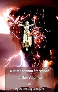 När Madonnan återvände till San Veronica (e-bok