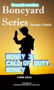 Boneyard 3: Nu är det allvar boney (e-bok) av C