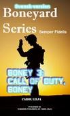 Boneyard 3: Nu är det allvar boney