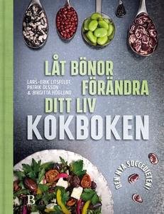 Låt bönor förändra ditt liv – kokboken (e-bok)
