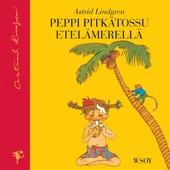 Peppi Pitkätossu Etelämerellä (uusi suomennos)