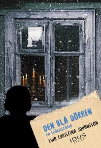 Den blå dörren : en spökhistoria (e-bok) av Ewa