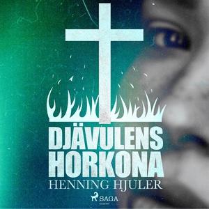 Djävulens horkona (ljudbok) av Henning Hjuler