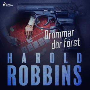 Drömmar dör först (ljudbok) av Harold Robbins