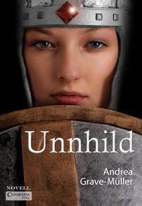 Unnhild (e-bok) av Andrea Grave-Müller
