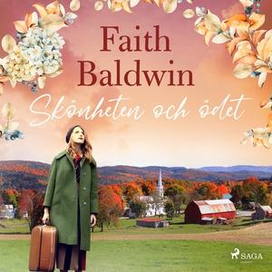 Skönheten och ödet (ljudbok) av Faith Baldwin