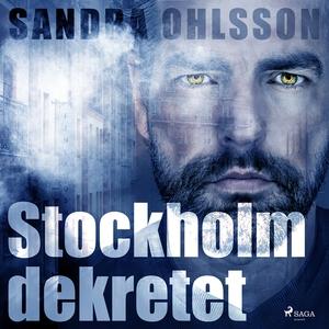 Stockholm dekretet (ljudbok) av Sandra Ohlsson