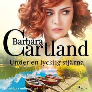 Under en lycklig stjärna (ljudbok) av Barbara C