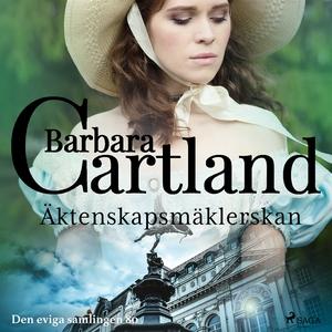 Äktenskapsmäklerskan (ljudbok) av Barbara Cartl