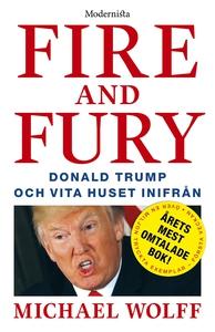 Fire and Fury: Donald Trump och Vita huset inif