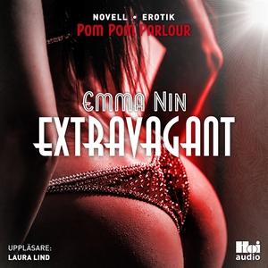 Extravagant (ljudbok) av Emma Nin