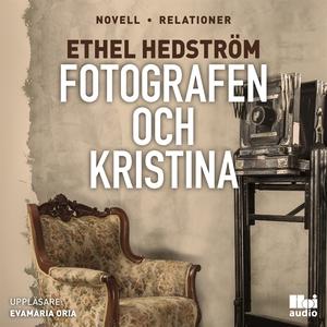 Fotografen och Kristina (ljudbok) av Ethel Heds