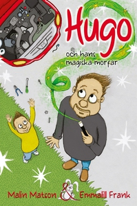 Hugo och hans magiska morfar (e-bok) av Malin M