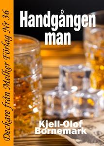 Handgången man (e-bok) av Kjell-Olof Bornemark