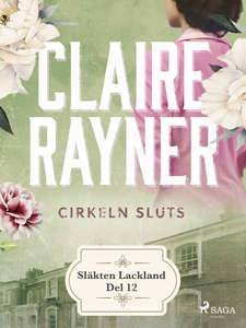 Cirkeln sluts (e-bok) av Claire Rayner