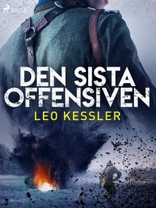 Den sista offensiven (e-bok) av Leo Kessler