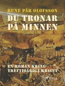 Du tronar på minnen (e-bok) av Rune Pär Olofsso