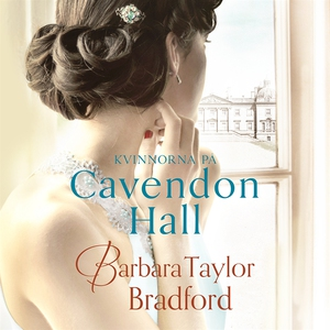 Kvinnorna på Cavendon Hall (ljudbok) av Barbara