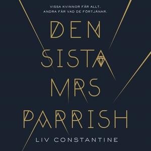 Den sista mrs Parrish (ljudbok) av Liv Constant