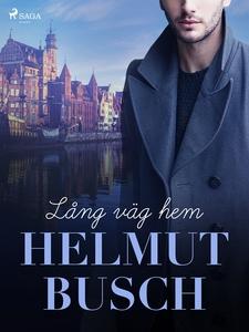Lång väg hem (e-bok) av Helmut Busch