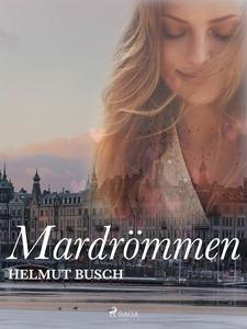 Mardrömmen (e-bok) av Helmut Busch