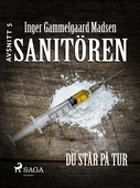 Sanitören 5: Du står på tur