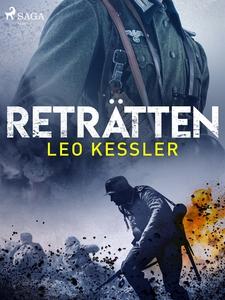 Reträtten (e-bok) av Leo Kessler