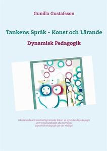 Tankens Språk -  Konst och Lärande: Dynamisk Pe
