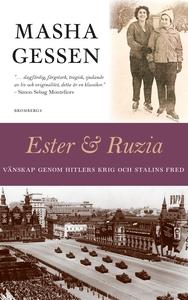 Ester och Ruzia – Vänskap genom Hitlers krig oc