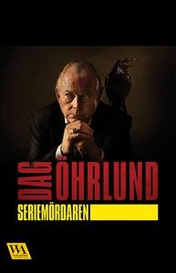 Seriemördaren (e-bok) av Dag Öhrlund