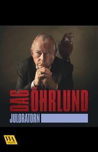 Juloratorn (e-bok) av Dag Öhrlund