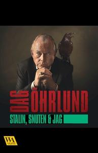 Stalin, snuten och jag (e-bok) av Dag Öhrlund