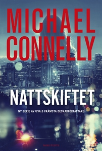 Nattskiftet (e-bok) av Michael Connelly