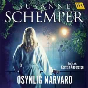 Osynlig närvaro (ljudbok) av Susanne Schemper