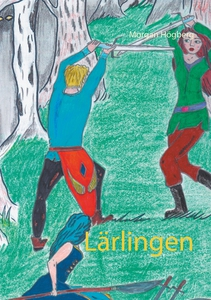 Lärlingen (e-bok) av Morgan Högberg